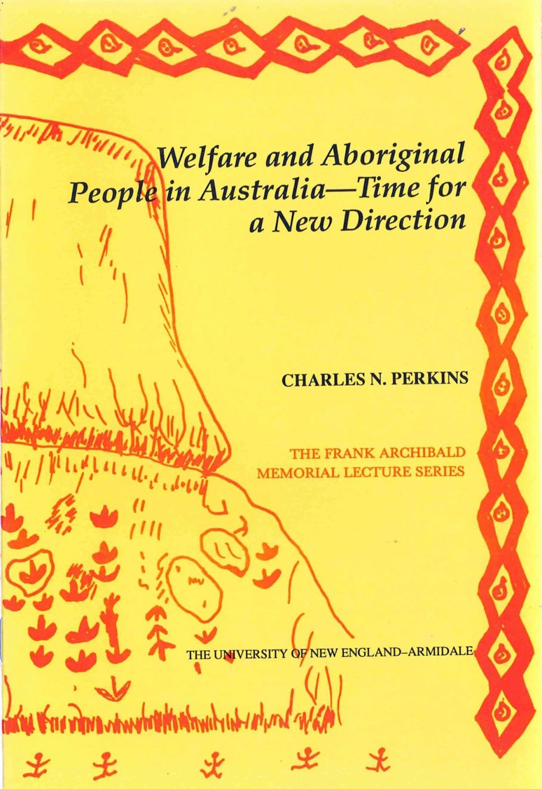 1990: Charles N. Perkins presents 'Welfare and Aboriginal people in Australia - Time for a New Direction