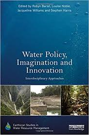 Book cover: Water Policy, Imagination and Innovation