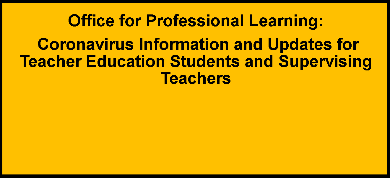 Office for Professional Learning COVID-19 Information Page