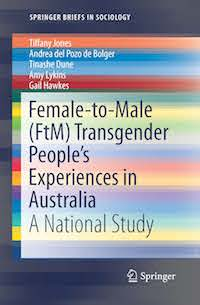 Female-to-Male (FtM) Transgender People's Experiences in Australia. A National Study